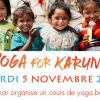 Yoga For Karuna – 5 novembre 2019 (cours solidaire)